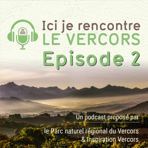 podcast insp.vercors2